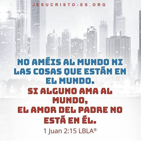Versículos Bíblicos 1 Juan 2 15 Biblia Evangelio Revelación Misteriosdelabiblia Religiónchina Nombrededios Versículos Bíblicos Bíblicos Nombres De Dios