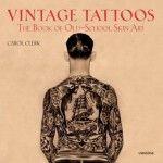 255 páginas de Tatuajes Vintage: The Book of Old-School Skin Art
