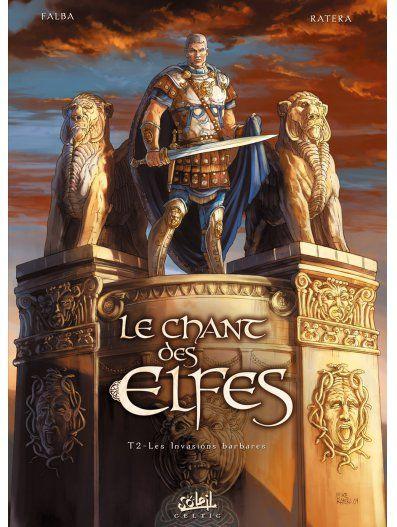 Chant des Elfes 02 - Les Invasions barbares