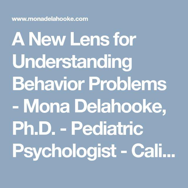 A New Lens for Understanding Behavior Problems - Mona Delahooke, Ph.D. - Pediatric Psychologist - California