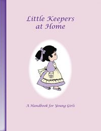 Keepers of the Faith - Little Keepers at Home Handbook - Product Details  to do with my girls :-)