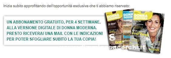 Abbonamento rivista Donna Moderna gratis! | DimmiCosaCerchi.it