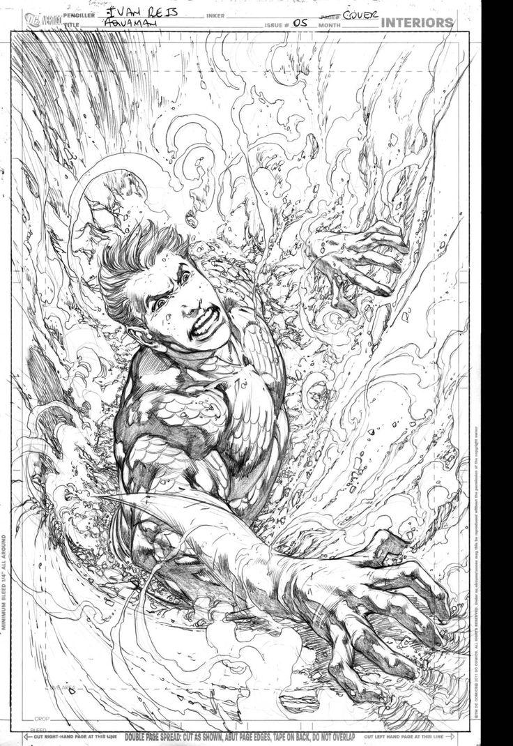 Aquaman 5 cover by Ivan Reis Comic Book Art Pinterest