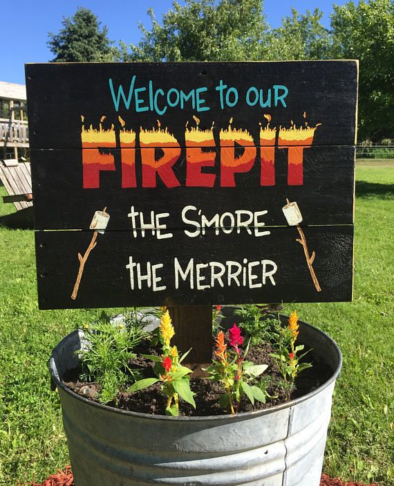Welcome to our Firepit the S'more the Merrier Wooden Sign