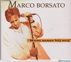 marco borsato kom maar bij mij - Google zoeken