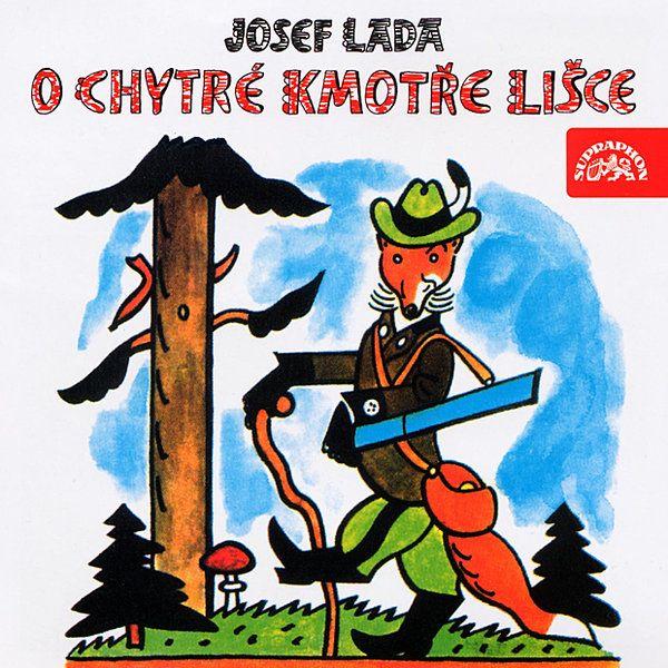 iTunes Cover Studio.cz: Josef Lada: O chytré kmotře lišce (1 CD) (účinkují...
