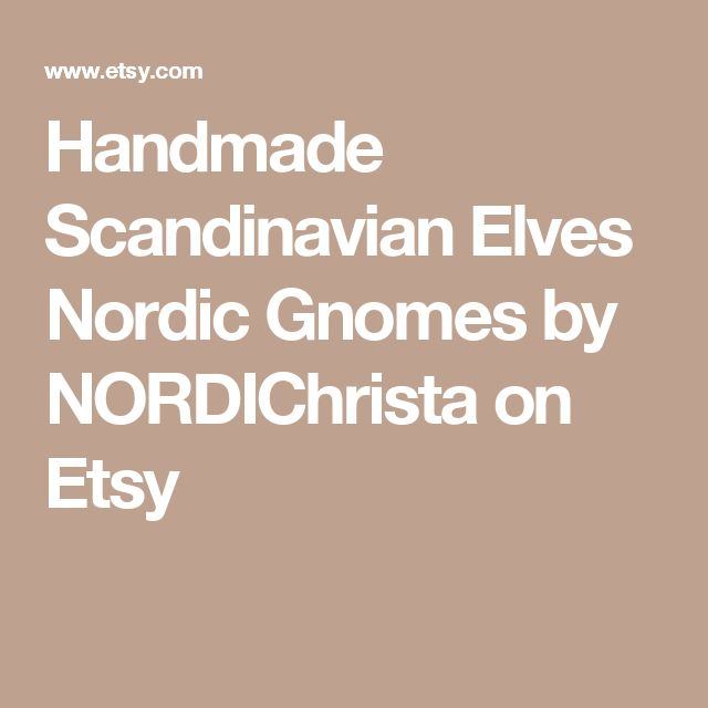 Handmade Scandinavian Elves Nordic Gnomes by NORDIChrista on Etsy