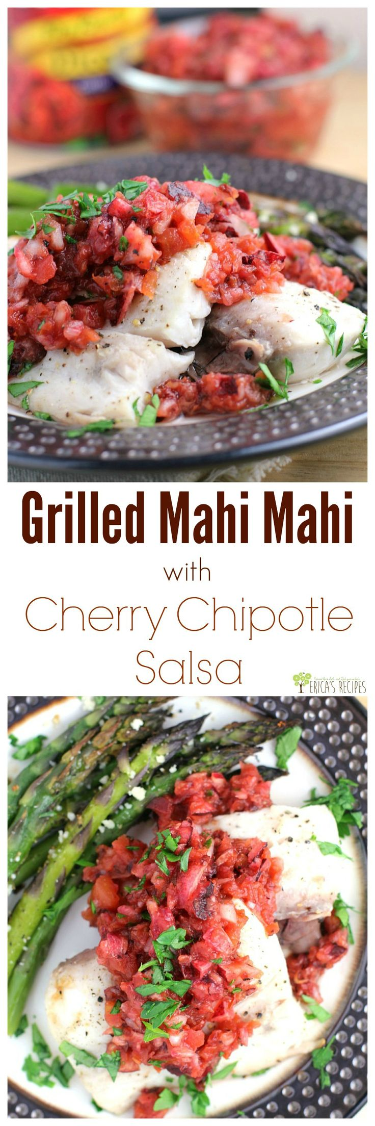 Grilled Mahi Mahi with Cherry Chipotle Salsa from EricasRecipes.com. #HuntsFreshTwists #ad @huntschef