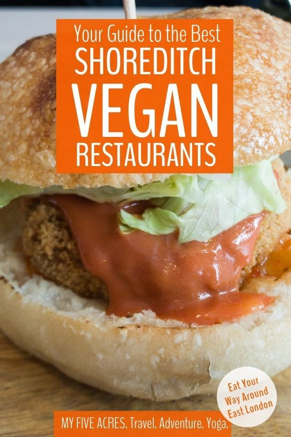 Shoreditch Vegan Restaurants Your Tastebuds Will Love Vegan Travel Vegan Restaurants Travel Food
