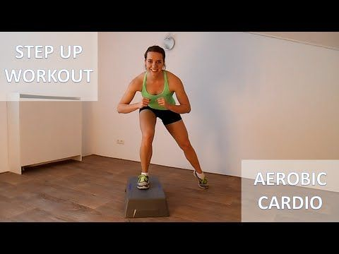 20 Minute Full Body Steps Workout – Calorie Burning Step Up Cardio Training…