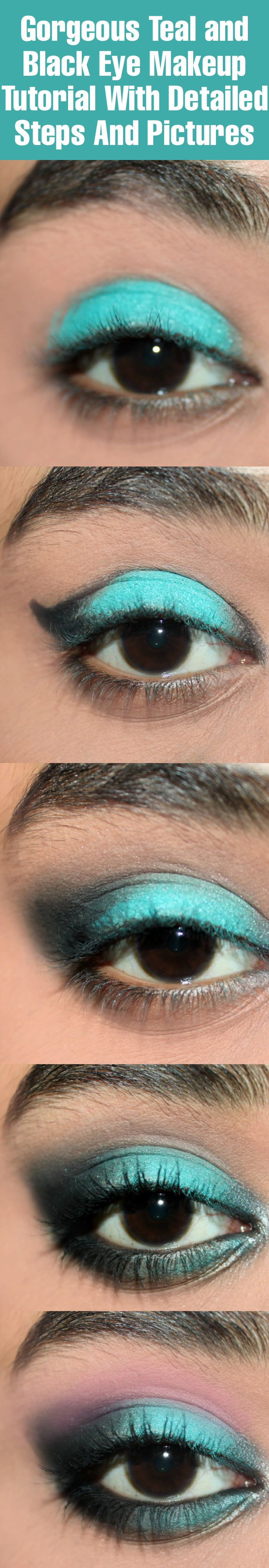 Gorgeous Teal and Black Eye Makeup – Tutorial With Detailed Steps And Pictures