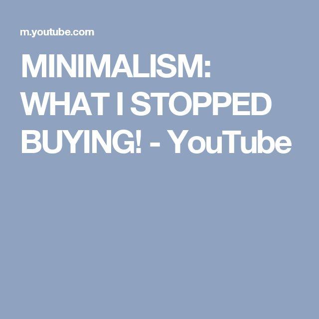 MINIMALISM: WHAT I STOPPED BUYING! - YouTube