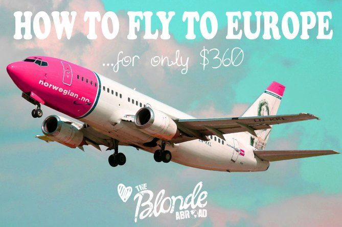 How to fly to europe for $360