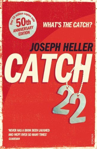 Catch 22- This always appears on those lists of 'book to read before you die' .