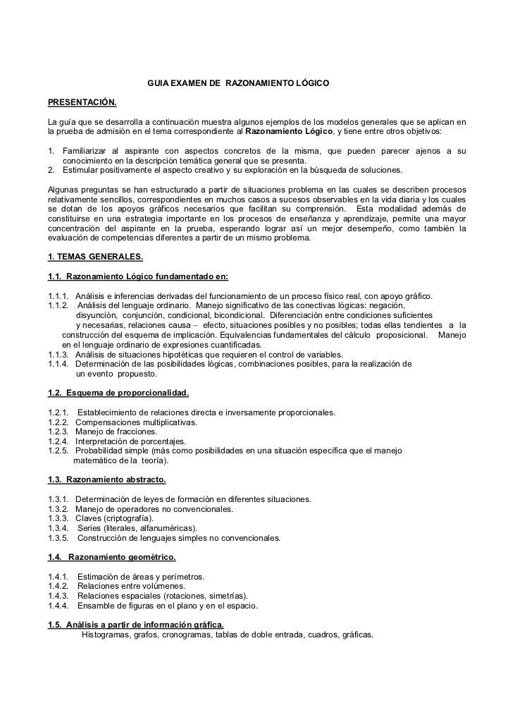 GUIA EXAMEN DE RAZONAMIENTO LÓGICOPRESENTACIÓN.La guía que se desarrolla a continuación muestra algunos ejemplos de los mo...