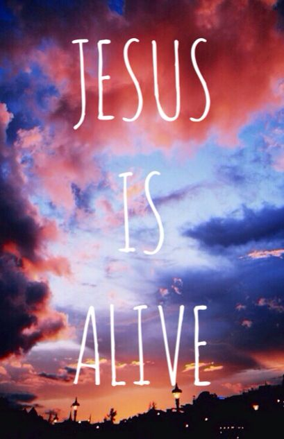 26 Best Jesus Is Alive Images On Pinterest Quote Words