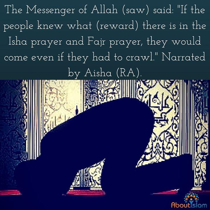 The importance of Fajr & Isha!