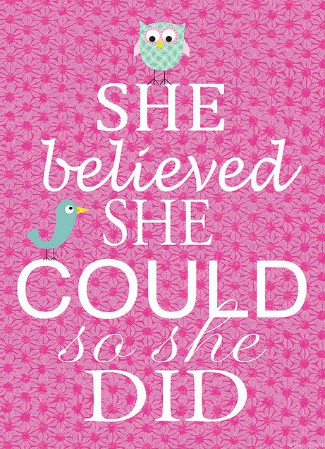 'She Believed She Could' Print