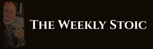 The Weekly Stoic: Hope is not a winning strategy.