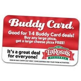 Buddy Card - LaRosa's Pizza - $150 Value Just $10