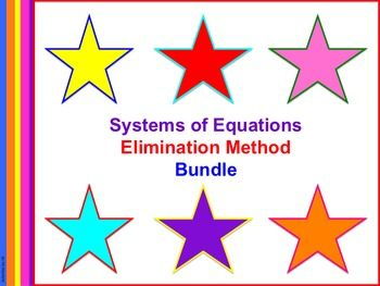 Get all of the materials you need to teach the elimination (addition/subtraction) method of solving systems of equations to your algebra students all bundled together!  The following products are included in this bundle:   - Systems of Equations: Elimination Presentation and Notes  - Systems of Equations: Elimination without Multiplication  - Partner Power: Elimination with Multiplication  - Systems of Equations: Elimination Method A  CCSS.MATH.CONTENT.HSA.REI.C.6  Systems of Equations: ...