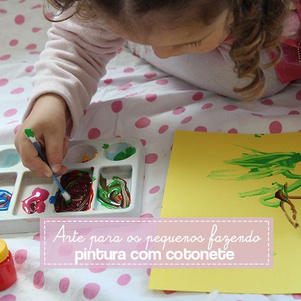 Pintura com cotonete, um jeito diferente dos pequenos fazerem arte.