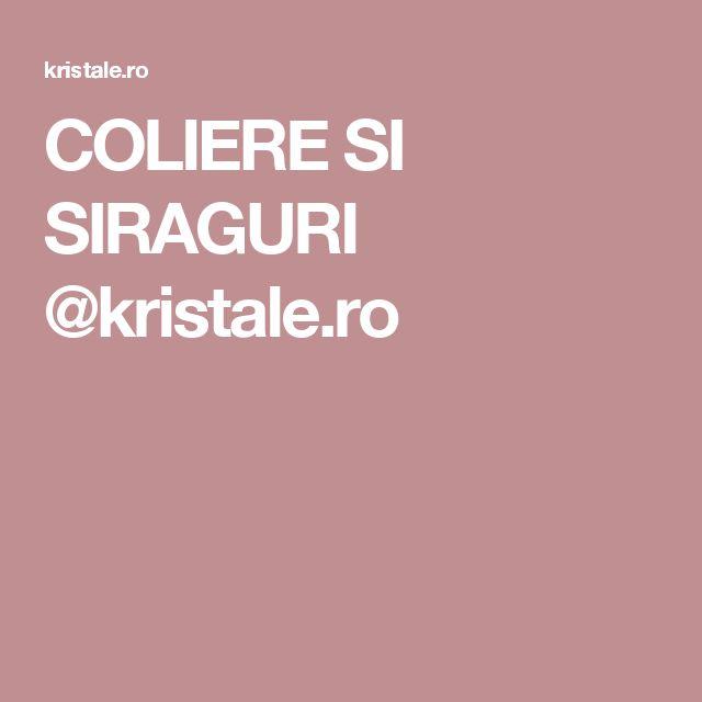 COLIERE SI SIRAGURI @kristale.ro