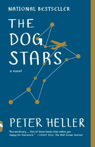 The Dog Stars by [Heller, Peter]