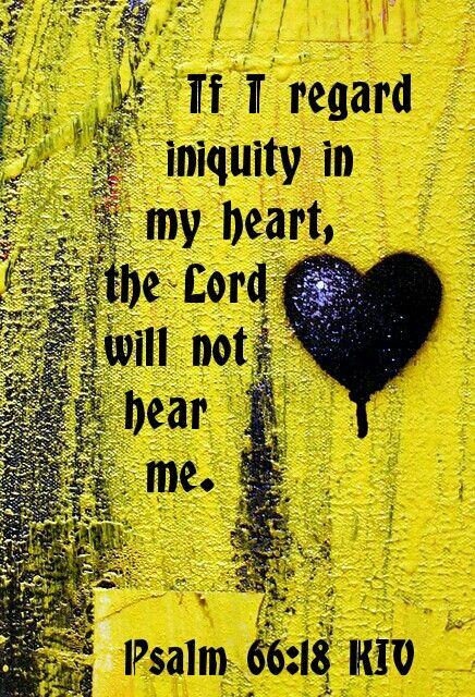 Psalm 66:18 KJV
