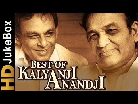 Best Of Kalyanji Anandji   Old Hindi Video Songs Jukebox   Bollywood Evergreen Songs - YouTube