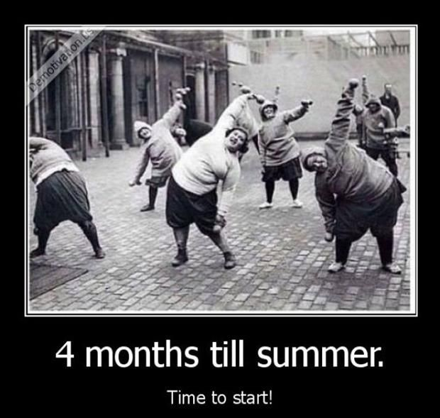 here I go….four months until summer time to start getting that beach body