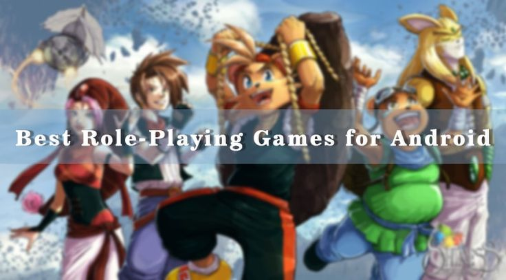 here the list of best RPG games for Android offline 2017. you can get best role-playing games for android free modded version 2017. best offline RPG games