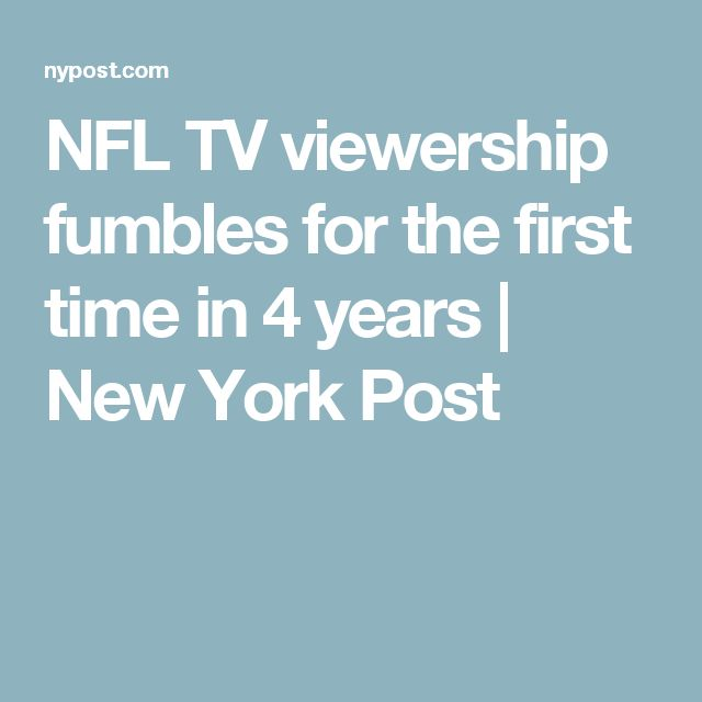 NFL TV viewership fumbles for the first time in 4 years | New York Post