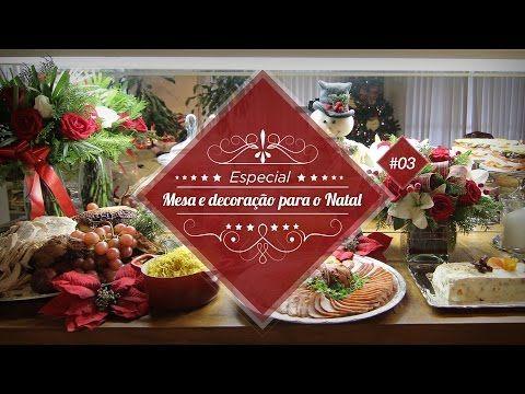 Como preparar um buffet e uma mesa de Natal - Especial Festas de Fim de Ano - YouTube