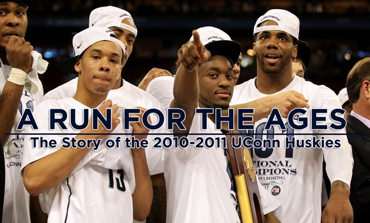 A Run for the Ages: 2010-2011 UConn Basketball....Greatest Postseason run ever-5 wins in 5 nights in the BET and then 6 wins in the NCAA's.  Awesome.