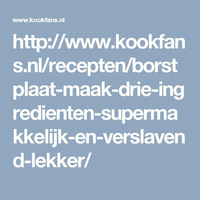 http://www.kookfans.nl/recepten/borstplaat-maak-drie-ingredienten-supermakkelijk-en-verslavend-lekker/