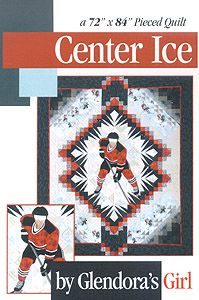 Center Ice Pattern And Or Kit Quilting Inspiration