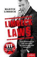 Zusammenfassung Limbeck Laws von Martin Limbeck. 111 Regeln vom heißblütigsten Verkäufer Deutschlands.
