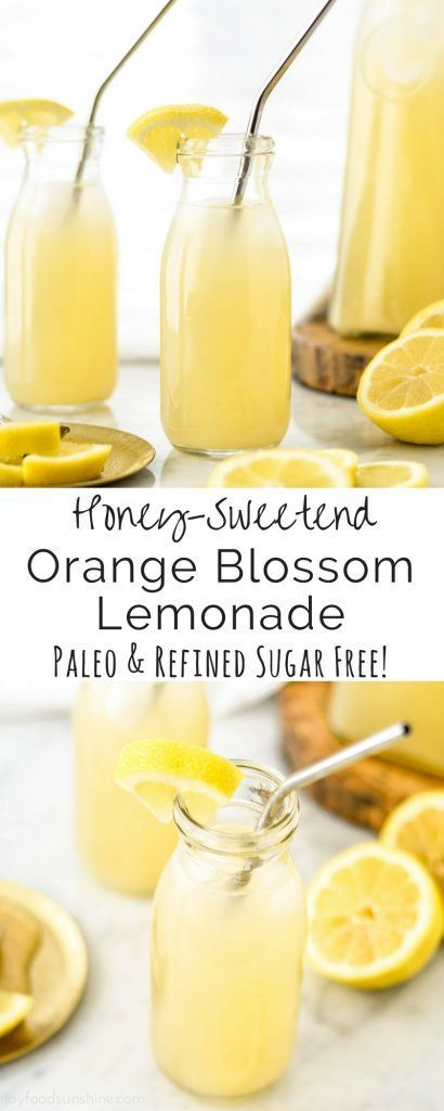 Honey-Sweetened Orange Blossom Lemonade - Joyfoodsunshine