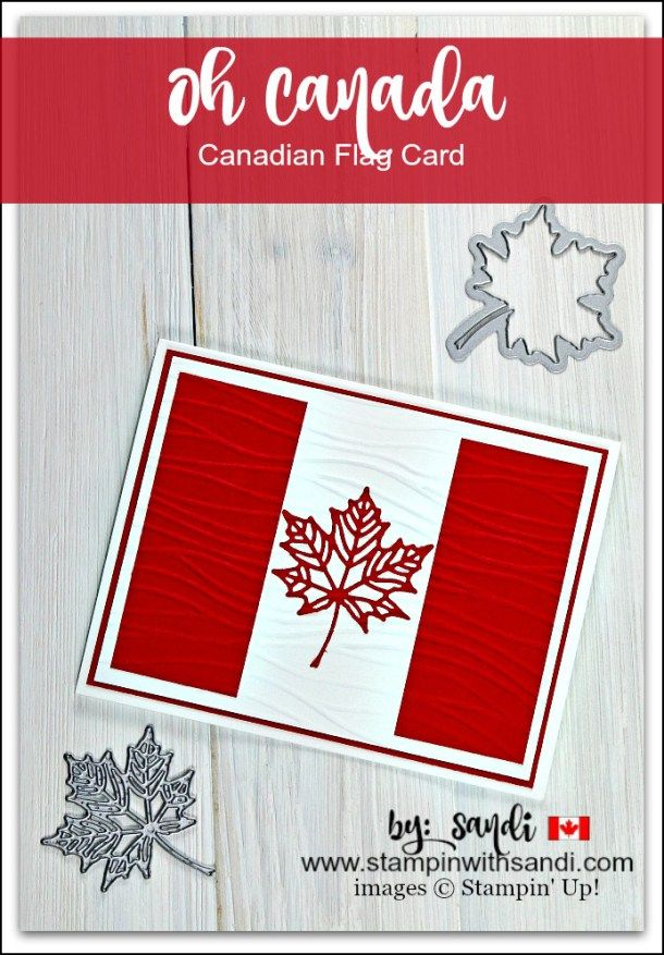 Oh Canada Canadian Flag Card by Sandi @ stampinwithsandi.com created with the Seasonal Layers thinlits from the Colorful Seasons Bundle from Stampin Up