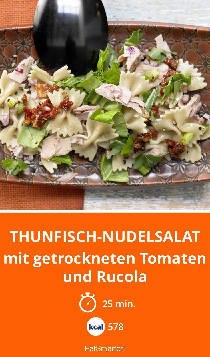 Thunfisch-Nudelsalat - mit getrockneten Tomaten und Rucola!