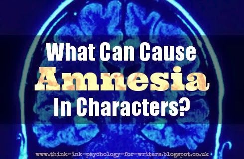 What Can Cause Amnesia in Characters? | Psychology & Storycraft. From Think-Ink-Psychology-for-Writers.blogspot.co.uk.