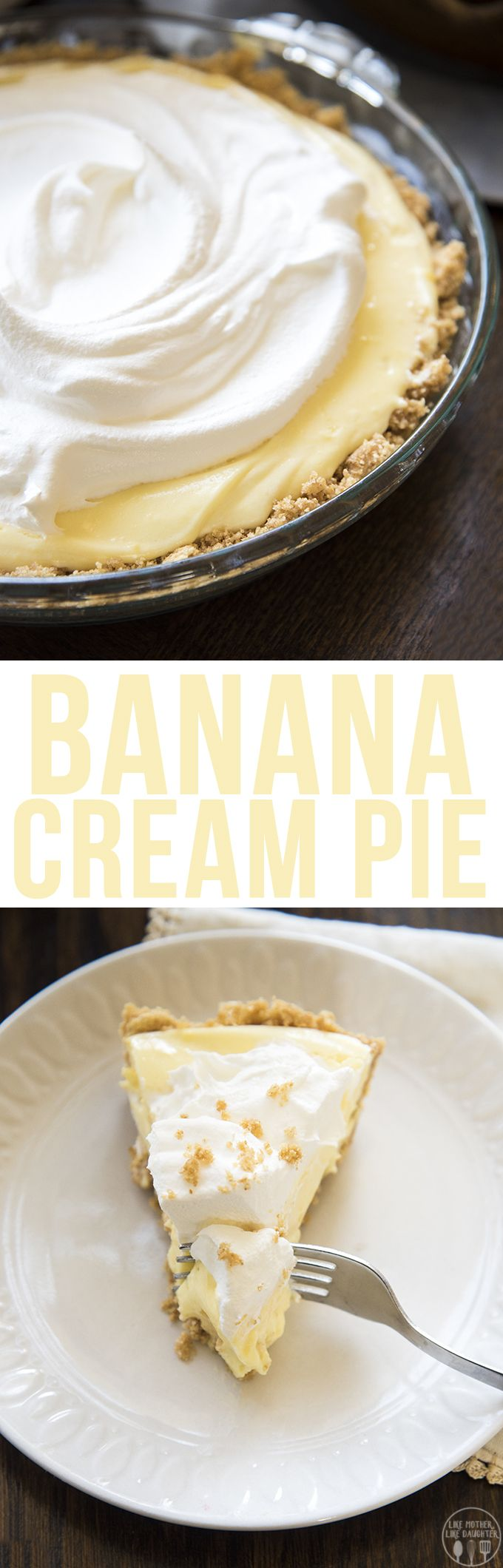 Banana Cream Pie - This delicious and simple banana cream pie is full of banana flavor with a perfect buttery graham cracker crust!