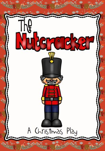 The Nutcracker - a Christmas Play and Activities Pack