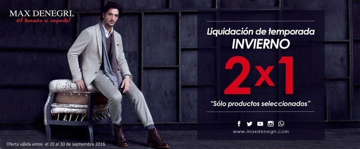 LIQUIDACIÓN DE TEMPORADA!!! 2 X 1 en productos seleccionados, los encuentras en www.maxdenegri.com o en Alonso de Córdova 6188, Las Condes, metro Manquehue. Apúrate es hasta el 30/09/2016...
