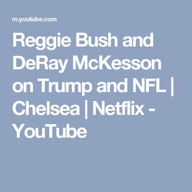 Reggie Bush and DeRay McKesson on Trump and NFL   Chelsea   Netflix - YouTube