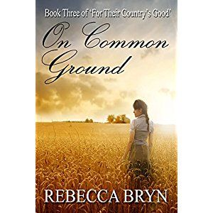 #BookReview of #OnCommonGround from #ReadersFavorite - https://readersfavorite.com/book-review/on-common-ground  Reviewed by Sarah Stuart for Readers' Favorite  On Common Ground is the last book in Rebecca Bryn's trilogy, For Their Country's Good, and the scene changes dramatically for Ella and Jem, and Harry Cartwright, Ella's husband under English law. Ella reaches Van Diemen's Land, hoping to find Jem, but as a convict. Jem's son, William, is in grave danger of death from disease and…