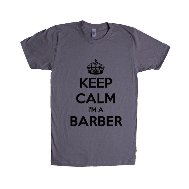 Keep Calm I'm A Barber Job Jobs Career Careers Profession Hair Cutting Shaving Stylist Beautician SGAL2 Unisex T Shirt