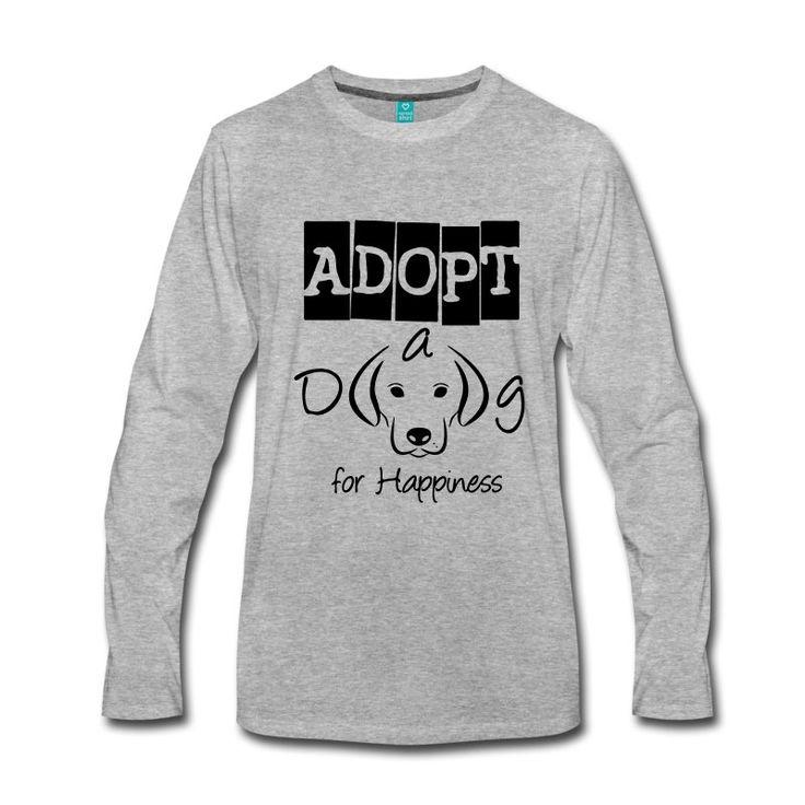 Adopt a Dog for Happiness - tierisch gute Shirts und Geschenke für echte Tierfreunde, die Hunde (und andere Haustiere) lieber adoptieren als kaufen. #adoptieren #hund #hunde #happiness #dog #dogs #haustier #haustiere #tier #tiere #tierschutz #tierschützer #tierfreund #tierliebe #tierlieb #tierheim #liebe #freundschaft #sprüche #shirts #geschenke