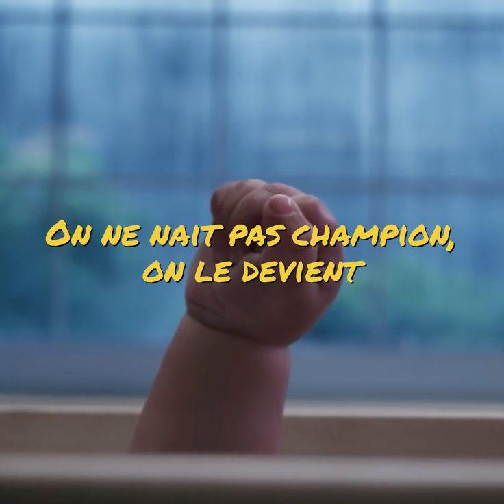 """""""On ne nait pas champion, on le devient"""" Cette vidéo de Nike illustre parfaitement ce message (vous pouvez activer les sous-titres en français) : https://youtu.be/ivqhMxjV7j8"""